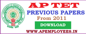 AP TET Previous Question Papers 2011 to 2018 Download APTET Model Papers