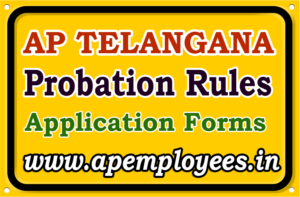 Probation Declaration Rules in AP Telangana Probation declaration Form Andhra Pradesh AP Subordinate service Rules 1996 for Probation declaration AP State Probation Rules in Telugu TS Govt Employees Teachers Police Probation period Rules how to count probation period days on leave Extension Suspension Period appeal how to count probation period days probation extension rules period suspension Termination and Extensions of Probation Appeal against discharge of probationer under probation period declaration of probation Conformation of Probation Probation time for Promotion Passing of tests during probation Probation period increment which case his increment is postponed until he completes his probation.