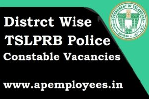 District Wise Police Constable Posts in Telangana TSLPRB 2018 Vacancies